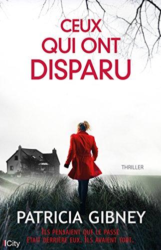 Ceux qui ont disparu (French Edition)