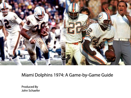 (Miami Dolphins 1974: A Game-by-Game Guide)