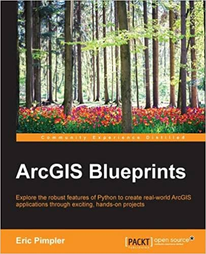 💓 Libri scaricabili online ArcGIS Blueprints RTF 1785286226