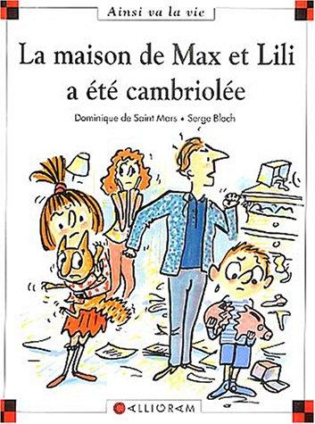 Max et Lili n° 68 La Maison de Max et Lili a été cambriolée