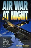 Air War at Night, Robert Jackson, 1574271164