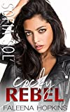 Cocky Rebel : Sofia Sol Cocker (Cocker Brothers, The Cocky Series Book 13)