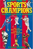 A Who's Who of Sports Champions, Ralph Hickok, 039573312X