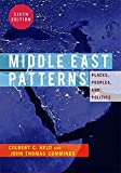 Middle East Patterns: Places, People, and Politics