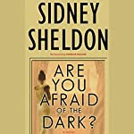 Are You Afraid of the Dark? | Sidney Sheldon