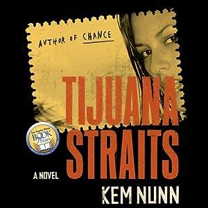 Tijuana Straits Audiobook