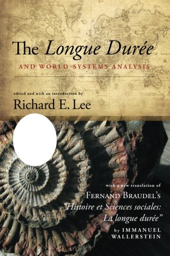Download The Longue Duree and World-Systems Analysis (SUNY Series, Fernand Braudel Center Studies in Historical Social Science) pdf epub