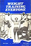 img - for Weight Training Everyone book / textbook / text book