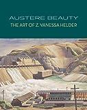 Austere Beauty, David F. Martin and Margaret Bullock, 0924335394