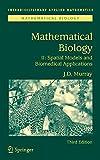 Mathematical Biology II: Spatial Models and Biomedical Applications