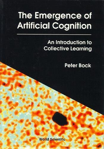 The Emergence of Artificial Cognition: An Introduction to Collective Learning