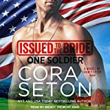Issued to the Bride One Soldier: Brides of Chance Creek Series, Book 5