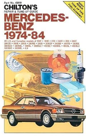 chilton s repair and tune up guide mercedes benz 1974 84 all u s rh amazon com Mercedes Repair Shops Mercedes Becker Radio Repair