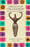 Amulets of the Goddess, Nancy Blair, 0914728806