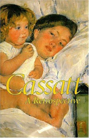 Cassatt: A Retrospective