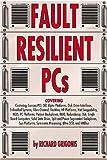 Fault Resilient PCs, Richard Grigonis, 0936648899