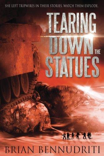 (Tearing Down The Statues (Salt Mystic) (Volume 1))