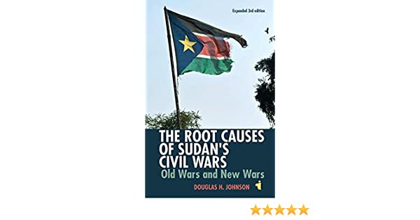 Root Causes of Sudans Civil Wars (African Issues)