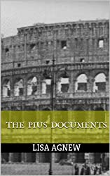 The Pius Documents