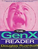 The GenX Reader, Douglas Rushkoff, 0345390466