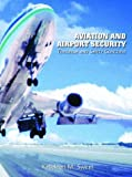 Aviation and Airport Security 9780131122895
