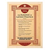 The Almanac of Latino Politics 2006, , 0972126120