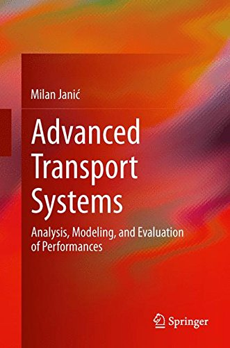 Advanced Transport Systems: Analysis, Modeling, and Evaluation of Performances
