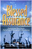 img - for Blessed Assurance: Inspirational Short Stories Full of Hope & Strength for Life's Journey book / textbook / text book