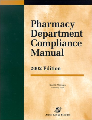 Pharmacy Department Compliance Manual 2002
