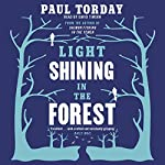 Light Shining in the Forest | Paul Torday