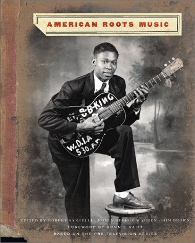 American Roots Music (Based on the PBS Television Series)