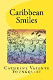 Caribbean Smiles: Poems from Paradise