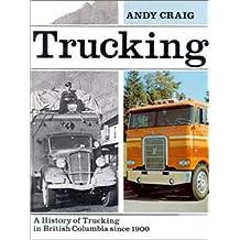 Trucking: British Columbia's trucking history