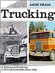 Trucking: British Columbia's trucking...