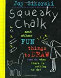 Squeaky Chalk, Joy Sikorski, 0517800977