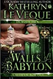 Walls of Babylon (De Wolfe Pack) (Volume 12)