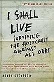 I Shall Live, Henry Orenstein, 082530556X