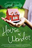 House of Wonder, Sarah Healy, 0451239873