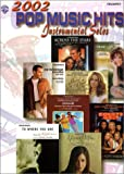 2002 Pop Music Hits -- Instrumental Solos, Alfred Publishing Staff, 0757908969
