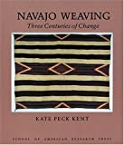 Navajo Weaving: Three Centuries of Change (Studies in American Indian Art)