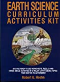 Earth Science Curriculum Activities Kit, Robert G. Hoehn, 0876282885