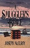 Smuggler's Bible