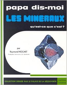Livre pdf gratuit a telecharger Les minéraux, qu'est-ce que c'est?