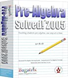 Pre-Algebra Solved! 2005