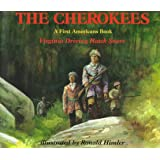 The Cherokees (A First American Book)