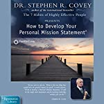 How to Develop Your Personal Mission Statement   Stephen R. Covey