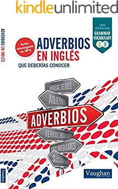 Adverbios en inglés (Spanish Edition)