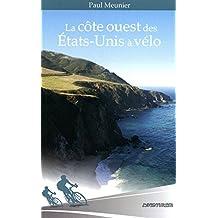 CÔTE OUEST DES ÉTATS-UNIS À VÉLO (LA)