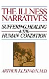 capa de The Illness Narratives: Suffering, Healing, and the Human Condition