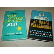 2 Mormon Collectible Books by Sterling W. Sill - Glory of the Sun and Strength of Great Possessions